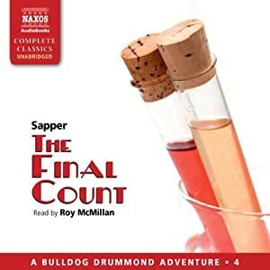 The Final Count: Bulldog Drummond, Book 4 | [Sapper]