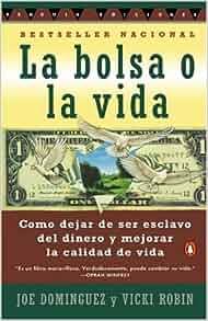La Bolsa o la Vida (Spanish Edition) [Paperback] [1997] (Author) Joe