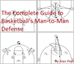 The Complete Guide to Basketball's Ma...