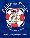 Eddie and Bingo: A Friendship Tale