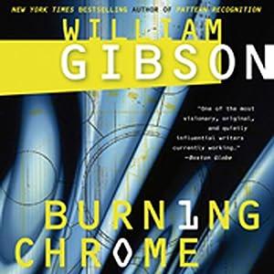 Burning Chrome Hörbuch