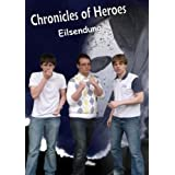 "Chronicles of Heroes: Eilsendungvon ""Marco Hoffmann"""