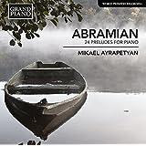 Abramian: 24 Preludes for Piano