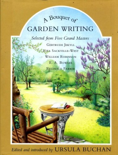 A Bouquet of Garden Writing: Selected from Five Grand Masters