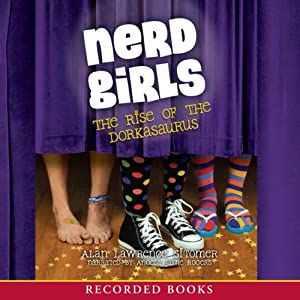 Nerd Girls: The Rise of the Dorkasorus Audiobook