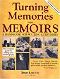 Turning Memories Into Memoirs: A Handbook for Writing Lifestories