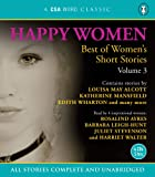 Happy Women: Best of Womens Short Stories Volume 3 (A CSA Word Classic)