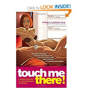 Touch Me There!
