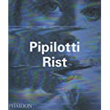 Pipilotti Rist (Contemporary Artists (Phaidon))