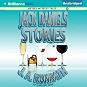 Jack Daniels Stories: Fifteen Mystery Tales | [J. A. Konrath]