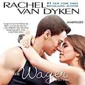 The Wager: The Bet series: Book 2 | Rachel Van Dyken
