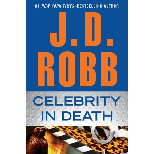 J.D. Robb - Celebrity In Death