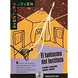 El fantasma del instituto. Serie Aventura joven. Libro + CD (Ele- Lecturas Gradu.Jovenes)