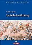 Stationenlernen im Musikunterricht - Sinfonische Dichtung (Heft inkl. CD)