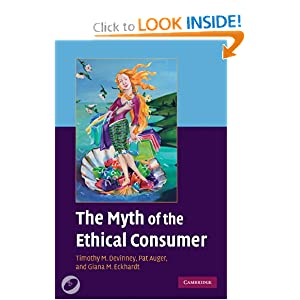 The Myth of the Ethical Consumer Paperback with DVD Timothy M. Devinney, Pat Auger and Giana M. Eckhardt