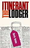The Itinerant Lodger (0007427883) by Nobbs, David