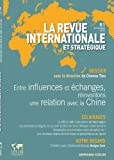 Revue internationale et stratégique, nº 81 (1/2011): France-Chine : une relation à réinventer...
