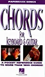 51dLM2ISH9L. SL160  Chords for Keyboard and Guitar (The Paperback Songs Series)