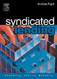 Syndicated Lending (Essential Capital Markets)