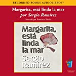 Margarita, Esta Linda la Mar (Texto Completo) [Margarita, How Beautiful the Sea] | Sergio Ramirez
