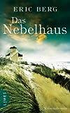 Das Nebelhaus: Roman (German Edition)