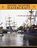 img - for Mystic Seaport Watercraft (Maritime) book / textbook / text book