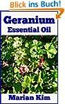 Geranium Essential Oil (English Edition)