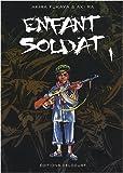 echange, troc Akira Fukaya, Aki Ra - Enfant soldat, Tome 1 :