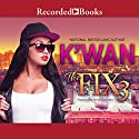 The Fix 3 Audiobook by  K'wan Narrated by Soozi Cheyenne