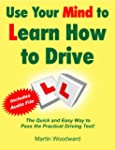 Use Your Mind to Learn How to Drive -...