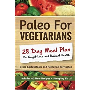 Paleo For Vegetarians: 28 Livre en Ligne - Telecharger Ebook