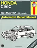 Honda Civic 1984 Thru 1991: All Models (Haynes Manuals)