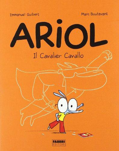 Il cavalier Cavallo Ariol PDF