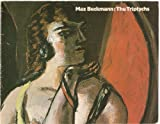 Max Beckmann: The triptychs : an exhibition organised by the Whitechapel Art Gallery in association with the Arts Council of Great Britain, 13 November 1980-11 January 1981 (085488050X) by Beckmann, Max