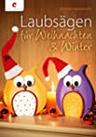Laubs�gen f�r Weihnachten & Winter