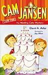 Cam Jansen: Cam Jansen and the Weddin...