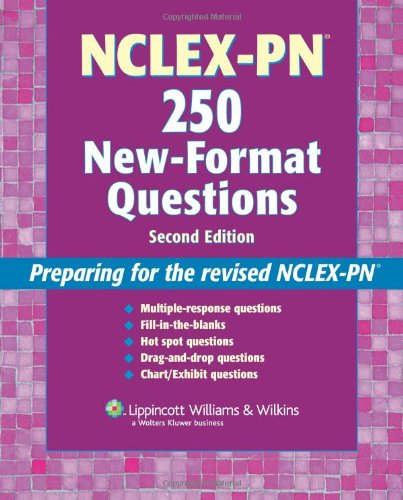 Nclex-Pn® 250 New-Format Questions: Preparing For The Revised Nclex-Pn® (Nursing Review Practice) front-1026833
