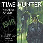 Time Hunter 1: The Cabinet of Light | Daniel O'Mahony