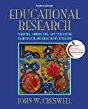 img - for Educational Research: Planning, Conducting, and Evaluating Quantitative and Qualitative Research (4th Edition) book / textbook / text book