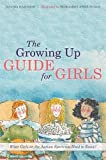 img - for The Growing Up Guide for Girls: What Girls on the Autism Spectrum Need to Know! by Davida Hartman (2015-03-21) book / textbook / text book