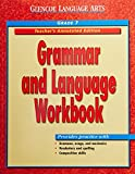 Glencoe Language Arts: Grammar and Language Workbook Teacher's Annotated Edition Grade 7