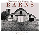 Product 0870135201 - Product title Michigan's Heritage Barns