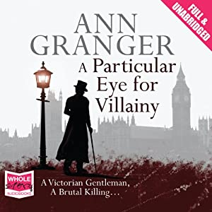 A Particular Eye for Villainy | [Ann Granger]
