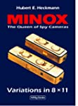 Minox - The Queen of Spy Cameras. Var...