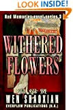 Withered Flowers (Red Memories novel series 3)