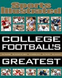 img - for Sports Illustrated College Football's Greatest book / textbook / text book