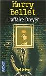 L'affaire Dreyer par Bellet
