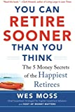 img - for You Can Retire Sooner Than You Think book / textbook / text book