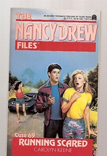 Running Scared (The Nancy Drew Files)
