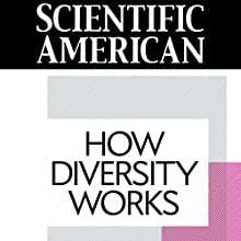 Scientific American: How Diversity Works (       UNABRIDGED) by Katherine W. Phillips Narrated by Mark Moran